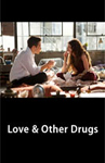Love and Other Drugs/Любовь и другие наркотики